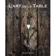 L'Art de la Table by Gintare Marcel