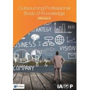 Outsourcing Professional Body of Knowledge by IAOP (International Association of Outsourcing Professionals)