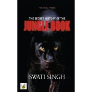 The Secret History of the Jungle Book: How Mowgli Could Save the World