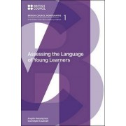 Assessing the Language of Young Learners by Angela Hasselgreen