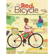 The Extraordinary Story of One Ordinary Bicycle by Jude Isabella