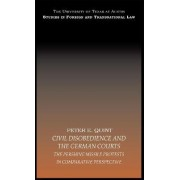 Civil Disobedience and the German Courts by Peter E. Quint