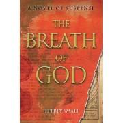 Breath of God by Jeffrey Small