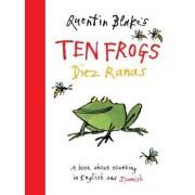 Quentin Blake's Ten Frogs: Diez Ranas by Quentin Blake