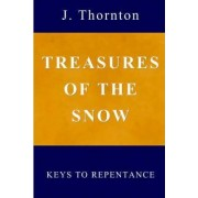 Treasures of the Snow by J Thornton