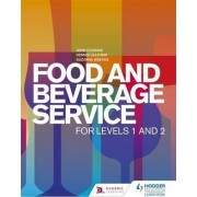 Food and Beverage Service for Levels 1 and 2 by John Cousins