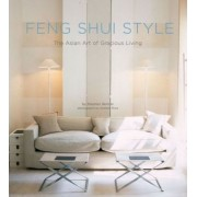 Feng Shui Style by Stephen Skinner