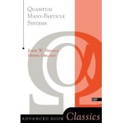 Quantum Many-Particle Systems by John W. Negele