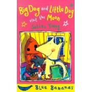 Blue Banana Big Dog Little Dog by Selina Young