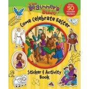 The Beginner's Bible Come Celebrate Easter Sticker and Activity Book by Kelly Pulley