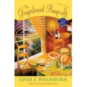 The Gingerbread Bump-Off by Livia J Washburn
