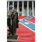 Neo-Confederacy by Euan Hague