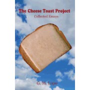 The Cheese Toast Project