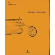 Bruno Munari: Il Disegno, Il Design by Arturo Carlo Quintavalle