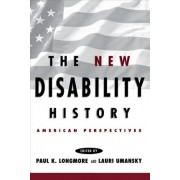 The New Disability History by Paul K. Longmore