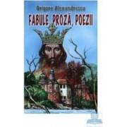 Fabule proza poezii - Grigore Alexandrescu
