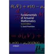 Fundamentals of Actuarial Mathematics by S. David Promislow