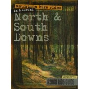 Mountain Bike Rides in and Around North and South Downs by Max Darkins