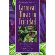 Music in Trinidad - Carnival by Shannon Dudley