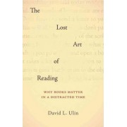 The Lost Art of Reading by David L Ulin