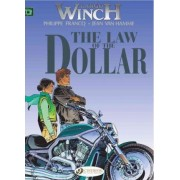 Largo Winch: Law of the Dollar v. 10 by Jean van Hamme