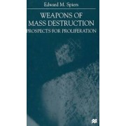 Weapons of Mass Destruction by Edward M. Spiers