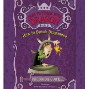 How to Train Your Dragon: How to Speak Dragonese by Cressida Cowell