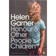 Honour and Other People's Children by Helen Garner
