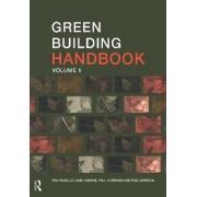 Green Building Handbook: v.1 by Tom Woolley