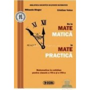 De la matematica la matepractica - Mihaela Singer Cristian Voica