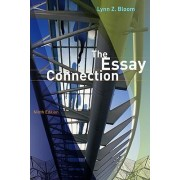 The Essay Connection by Dr Lynn Z Bloom