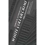 White Collar Crime by Edwin H. Sutherland
