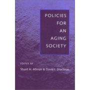 Policies for an Aging Society by Stuart H. Altman