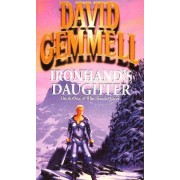 Ironhand's Daughter by David Gemmell