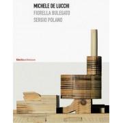 Michele De Lucchi by Fiorella Bulegato