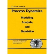 Process Dynamics by B.Wayne Bequette