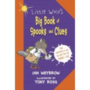 Little Wolf's Big Book of Spooks and Clues by Ian Whybrow