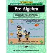Masterminds Riddle Math for Middle Grades: Pre-Algebra by Brenda Opie
