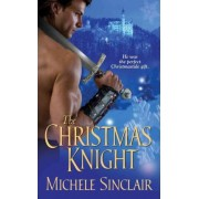 The Christmas Knight by Michele Sinclair