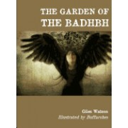 The Garden of the Badhbh (Black and White Edition)
