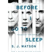 Before I Go to Sleep Tie-In by S J Watson