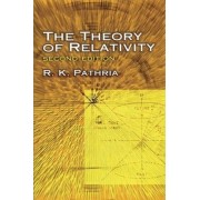 The Theory of Relativity by R. K. Pathria