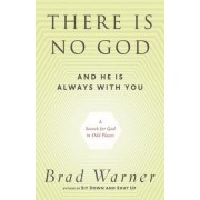 There is No God and He is Always with You by Brad Warner