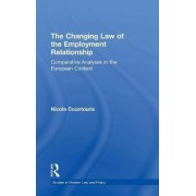 The Changing Law of the Employment Relationship by Nicola Countouris