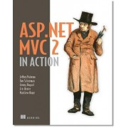 ASP.NET MVC 2 in Action by Jeffrey Palermo