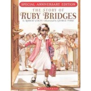 The Story of Ruby Bridges by Emeritus Professor of Psychiatry and Medical Humanities Robert Coles