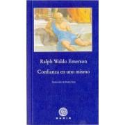 Confianza en uno mismo / Self Reliance by Ralph Waldo Emerson