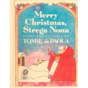 Merry Christmas, Strega Nona by Tomie DePaola