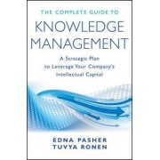 The Complete Guide to Knowledge Management by Tuvya Ronen