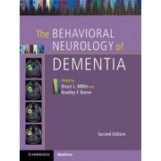 The Behavioral Neurology of Dementia by Bruce L. Miller
